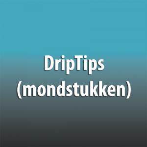 DripTips (mondstukken)